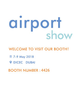 Welcome to visit us in 2018 Airport Show at Dubai